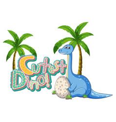Cute dinosaur cartoon character with cutest dino vector