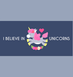 cute unicorn with horn and flowers i believe vector image
