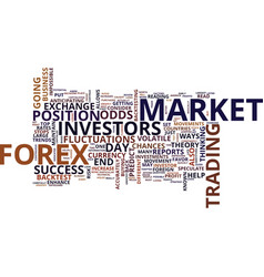 forex how can i put the odds in my favor text vector image vector image