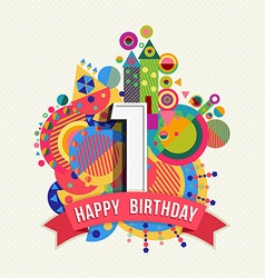 Happy birthday 1 year greeting card poster color vector