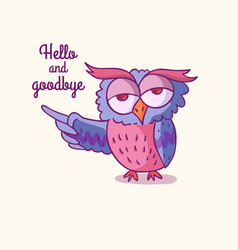 trendy owls draw with the phrase vector image