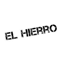 El Hierro rubber stamp vector