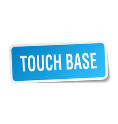 Touch base square sticker on white vector