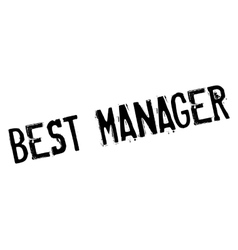 Best manager rubber stamp vector