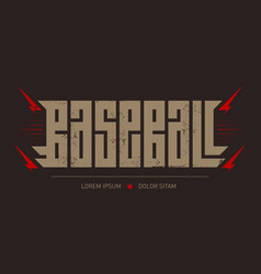 baseball - brutal font for labels headlines vector image