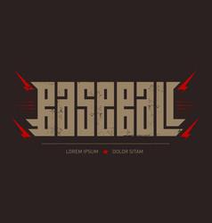 Baseball - brutal font for labels headlines vector
