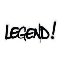 Graffiti legend word sprayed in black over white vector