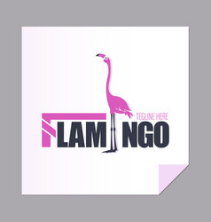 Inscription with a pink flamingo vector