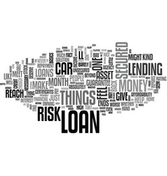 A loan can give you a hand up text word cloud vector