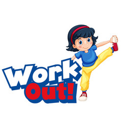 font design for word work out with little girl vector image