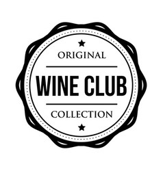 Wine club logo vintage isolated label vector