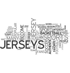 A look at authentic jerseys text word cloud vector