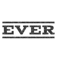 Ever Watermark Stamp vector
