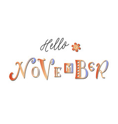 hello november in red yellow blue with a flower vector image