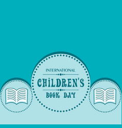 international childrens book day poster vector image