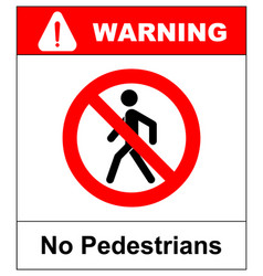 no access for pedestrians prohibition sign vector image