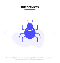 Our services bug nature virus indian solid glyph vector