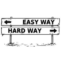 Road block arrow sign drawing easy hard way vector