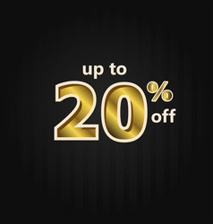 Discount up to 20 off label price gold template vector