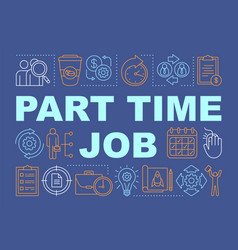 Part time job word concepts banner temporary vector
