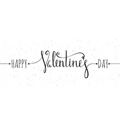 Chalk textured Happy Valentines day inscription vector image vector image