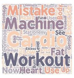 Common cardio exercise workout mistakes on cardio vector