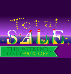 Total sale this weekend only ninety percents off vector
