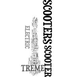 X treme scooters are you ready to play text word vector