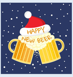 new year greeting card with two beer glasses toast vector image