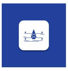 Blue round button for water monitoring clean vector
