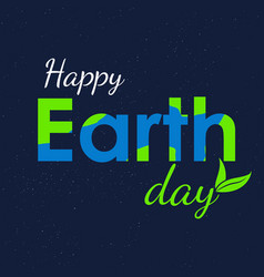earth day text and world flat graphic for vector image