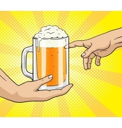 Hand gives mug of beer to other hand pop art vector
