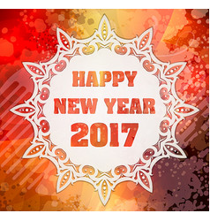 happy new year 2017 with decorative white lace vector image