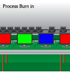 Process Burn in Production Television of vector image vector image