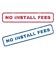 No Install Fees Rubber Stamps vector
