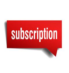 Subscription red 3d speech bubble vector