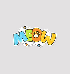 meow funny world - sticker with cats paw cartoon vector image