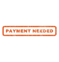 Payment Needed Rubber Stamp vector image