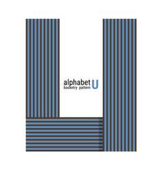 U - unique alphabet design with basketry pattern vector