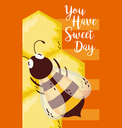 you have a sweet day card vector image