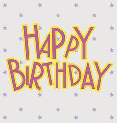 Happy birthday card design vector image