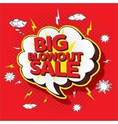 Big blowout sale pop up cartoon banner vector image vector image