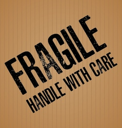 Fragile with handle with care on brown cardboard vector