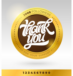 gold badge with thank you followers typography vector image