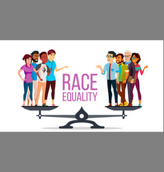 Race equality standing on scales equal vector