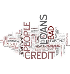 the best of the loans for people with bad credit vector image