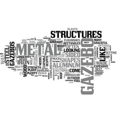 a look at metal gazebos text word cloud concept vector image