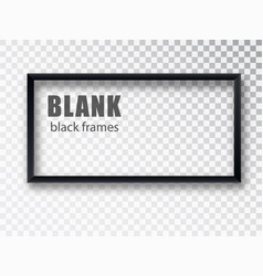 Black rectangular realistic empty picture frame on vector