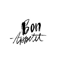 bon appetit hand drawn phrase modern dry brush vector image