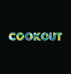 cookout concept word art vector image